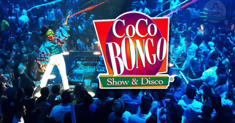 Coco Bongo: Tienes que vivirlo para creerlo.