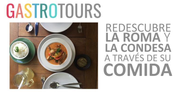 Gastrotours DF: Una deliciosa iniciativa para reactivar la economía de la Roma-Condesa.