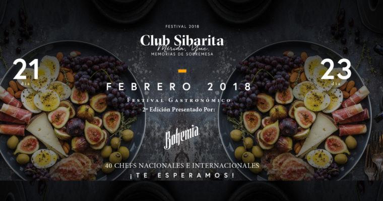 Club Sibarita 2018: El magno festival gastronómico que llegará muy pronto a Mérida