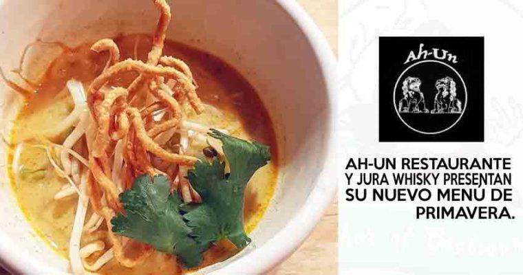 Ah-Un Restaurante y Jura Whisky presentan su nuevo menú de Primavera
