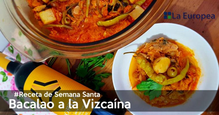 #Receta: Bacalao a la Vizcaína, para Semana Santa.