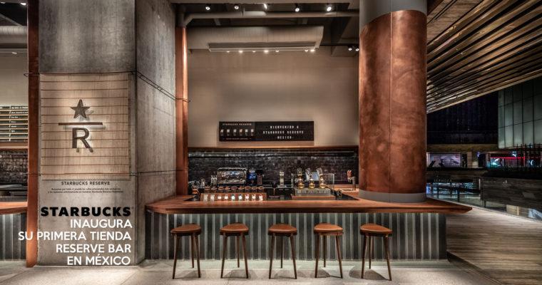 Starbucks inaugura su primera tienda Reserve Bar en México.