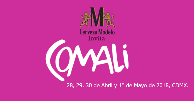 #CervezaModeloInvita: Ya viene Comali México, la magna Feria Gastronómica en la CDMX.